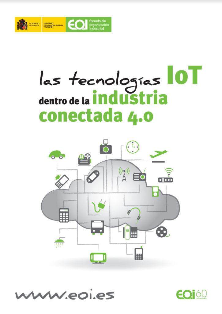 Libro - Las Tecnologías IoT dentro de la Industria Conectada 4.0